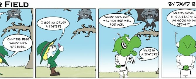 Ace demonstrates how giving the wrong gift for a valentine can be hazardous